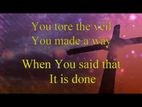 At The Cross Hillsong (Ruben Morgan & Darlene Zschech) [Lyrics video] HD