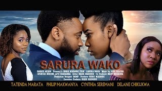Sarura Wako full movie - New Zimbabwean film 2021.