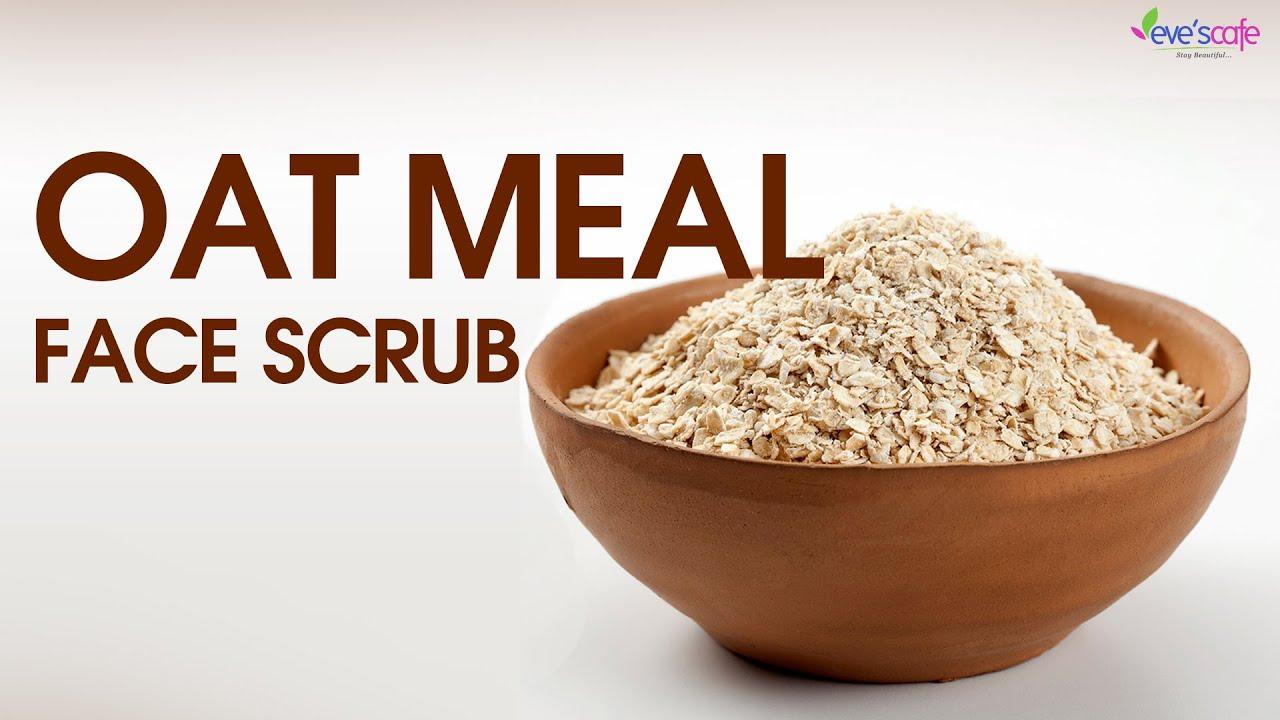Exfoliate Skin Using Oat Meal Face Scrub  Natural Face Scrub