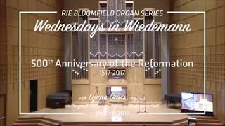 Wednesdays in Wiedemann: 500th Anniversary of the Reformation 1517-2017