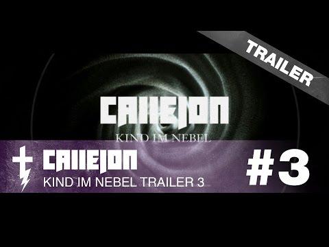 CALLEJON Kind im Nebel TRAILER 3