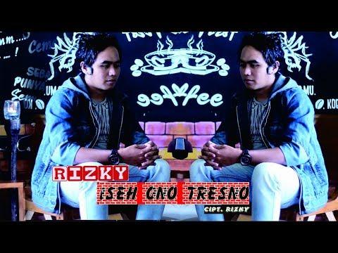 Iseh Ono Tresno - Rizky | Official