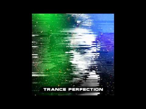 Trance Perfection Episode 5