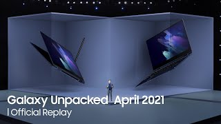 Galaxy Unpacked April 2021: Official Replay | Samsung