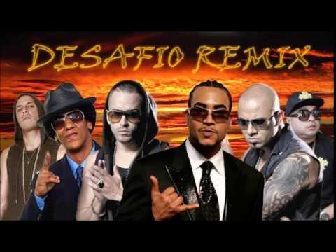 Desafio (Remix) – Don Omar ft. Wisin & Yandel, Tego Calderon, Tempo & Alexis