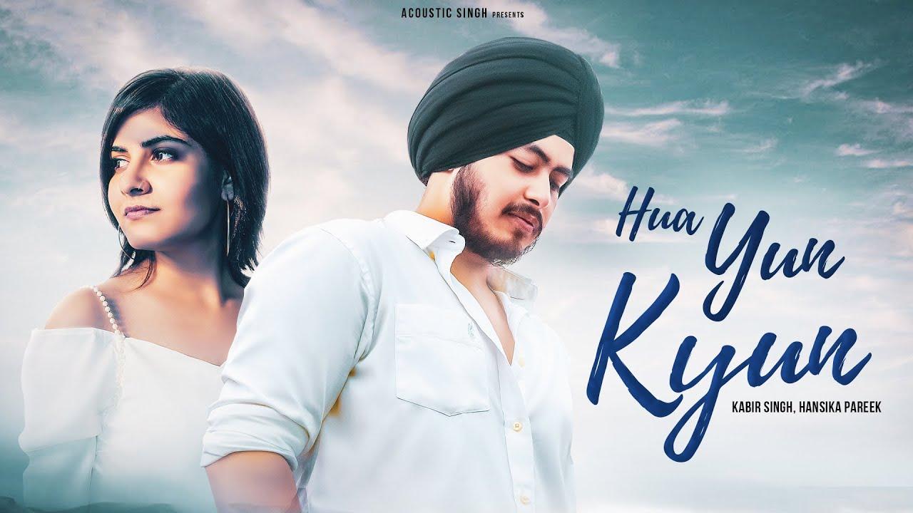 Hua Yun Kyun (Official Lyrical Video) | Kabir Singh ft. Hansika Pareek| Arjit Singh| A S ORIGINAL