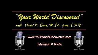 Life 101 Interview - Your World Discovered