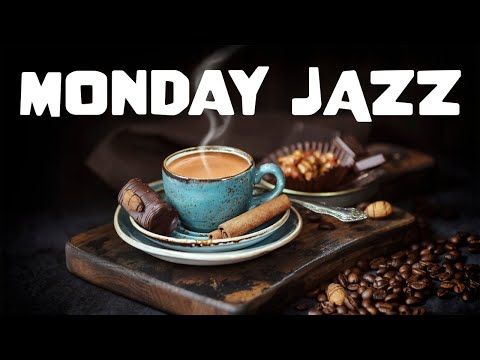 Relaxing Monday JAZZ - Smooth and Relaxing JAZZ For Calm and Productive Day