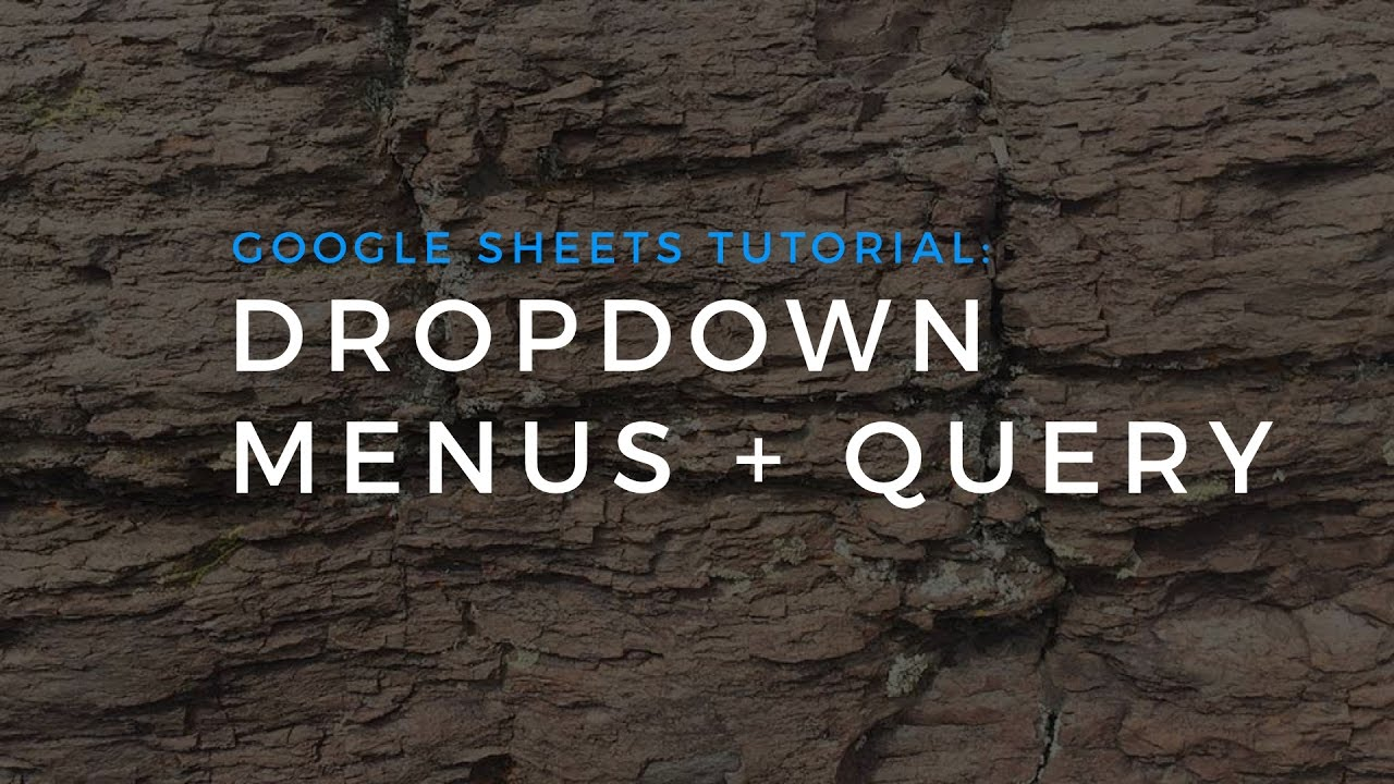 Dropdown menus in google sheets reports youtube dropdown menus in google sheets reports baditri Image collections