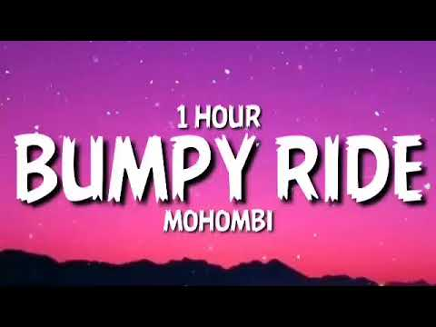 Download Mohombi - Bumpy Ride [1 Hour]   I wanna boom bang bang with your body-o [Tiktok Song]