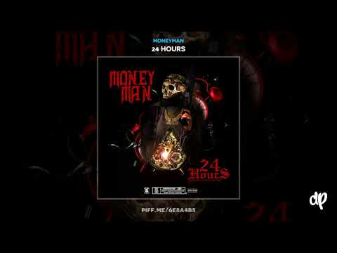 Money Man - Visions [24 Hours]