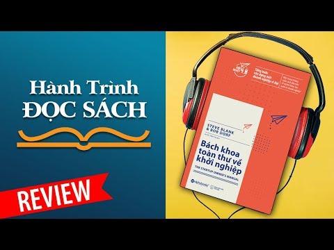 Review Sách BÁCH KHOA TOÀN THƯ VỀ KHỞI NGHIỆP | Từng Bước Xây Dựng Một Doanh Nghiệp Vĩ Đại