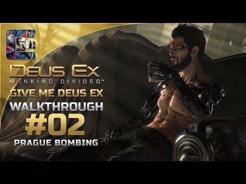 Deus Ex: Mankind Divided - Ghost Walkthrough / Part 2 - Prague Bombing