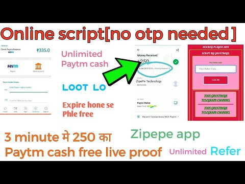 No otp needed online script zipepe app 3 min मे 250 का paytm cash free live  proof unlimited refer