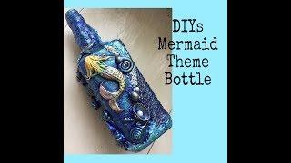 Diys bottle decoration/ Mermaid theme bottle art