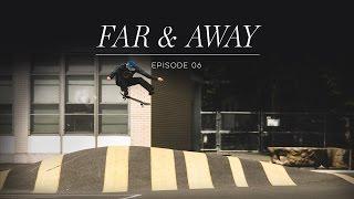 adidas Far & Away episode 6