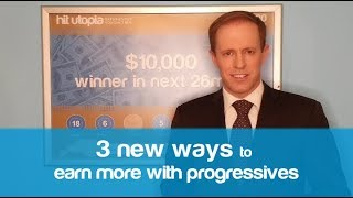 Hit Utopia | 3 new ways to earn more with progressives
