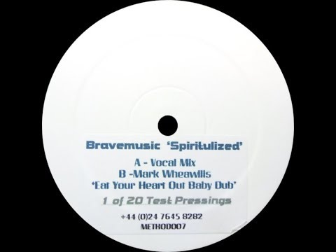 Bravemusic – Spiritualized (Mark Wheawill's 'Eat Your Heart Out Baby Dub')