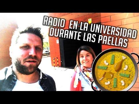 HACIENDO RADIO EN LA UNIVERSIDAD DE VALENCIA DURANTE LAS PAELLAS 2017