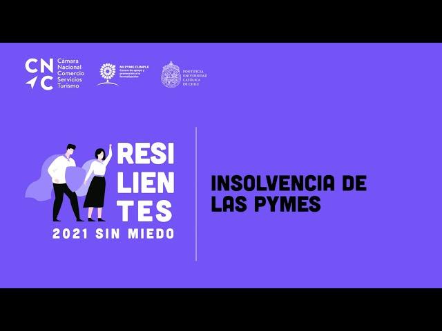 RESILIENTES: Insolvencia de las PYMES