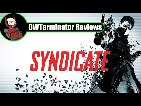 Review - Syndicate (2012 Reboot)