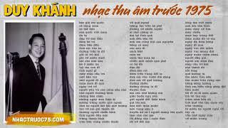 Duy Khánh - Tuyển Chọn Nhạc Vàng Hay Nhất (Thu âm trước 1975 chất lượng cao)