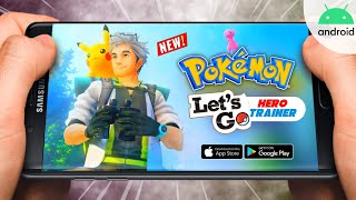 NEW Game : Pokemon Hero Trainer Let's Go Apk Download For Android