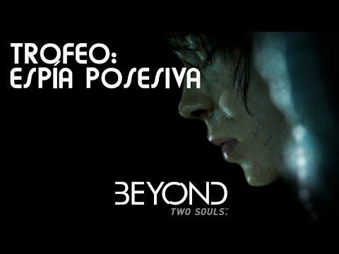 Beyond. Two Souls - Trofeo: Espía posesiva / Capitulo: La embajada