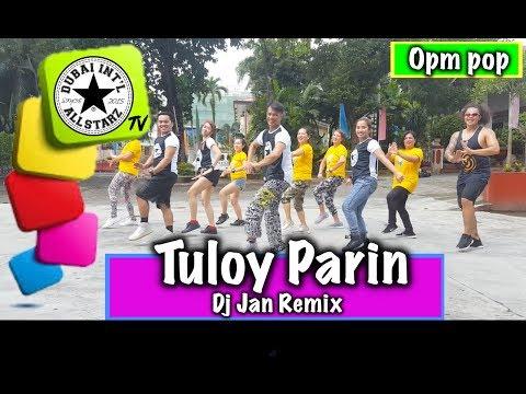 Tuloy Parin | Dj Jan Remix| Zumba® | George Garcia | Choreography