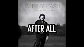 JOHNNY CASH - After All (Lyric Video)