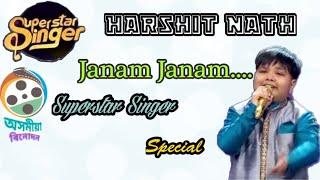 Janam Janam ।। Harshit Nath ।। Superstar Singer