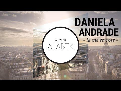 Daniela Andrade - La Vie En Rose (ALABTK Remix) [FREE DOWNLOAD]