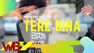 Tere Bina Audio Video  Hindi Christian Song Worship Battler