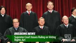 Supreme Court Deals Blow to Voting Rights Act | U.S. Supreme Court News