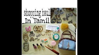 Shopping haul in Tamil // T.nagar //collective shopping haul In tamil