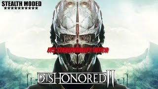 STEALTHTALITY OF DISHONORED