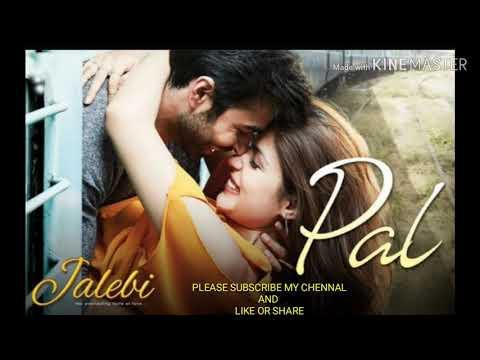 #movie:-jalebi#song:-pal#singer:-arijit-singh,-shreya-ghoshal
