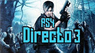 Resident Evil 4 Directo 3 (PS4)