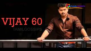 Vijay 60 Planned to Release for Next Year