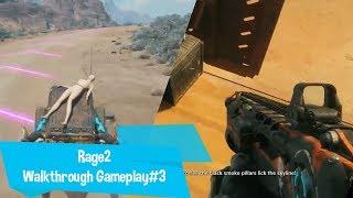 Rage2 Walkthrough Gameplay #3