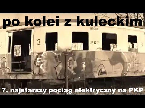 Po kolei z Kuleckim - Odcinek 7 - Najstarszy polski pociąg elektryczny (na PKP)