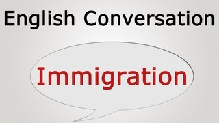 learn english conversation immigration
