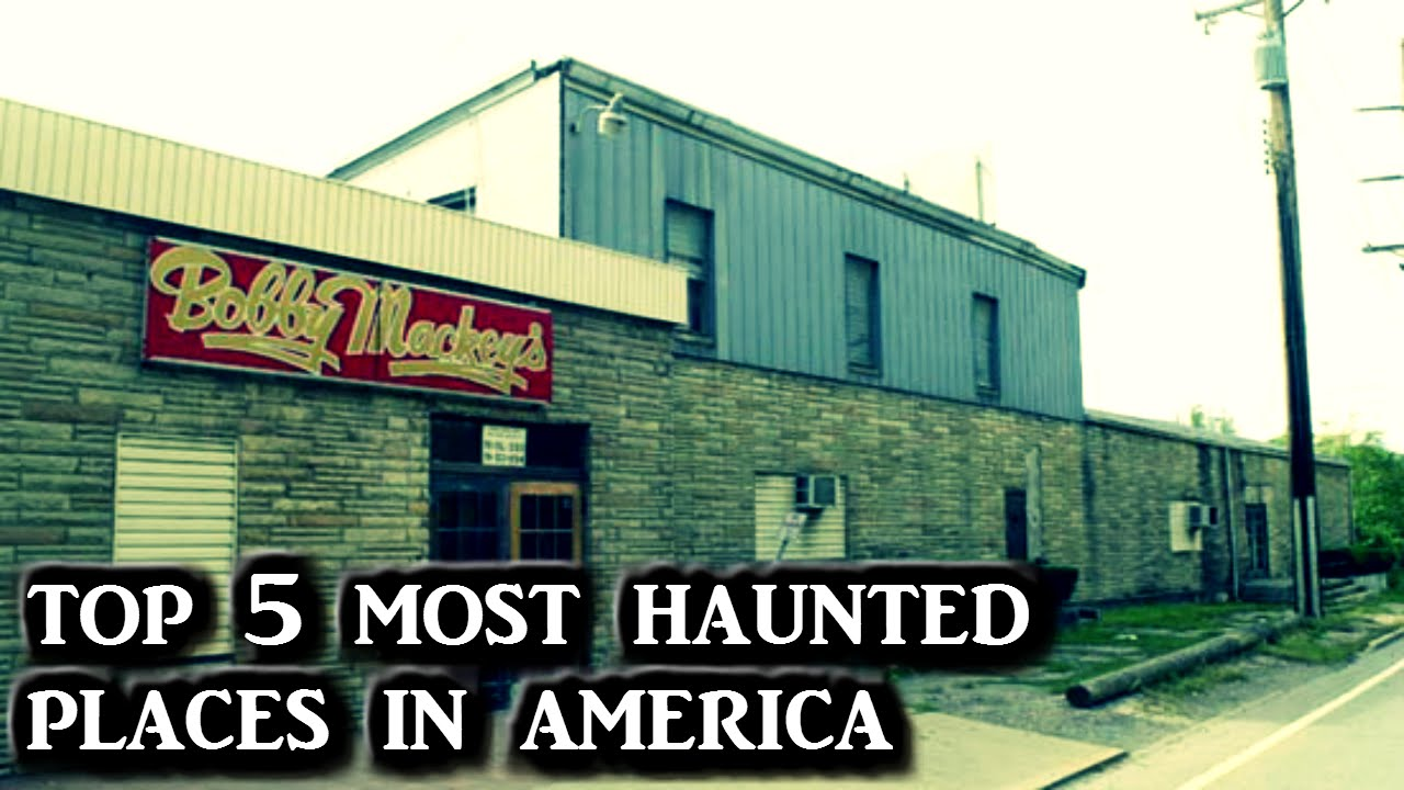Top 5 Most Haunted Places In America Youtube