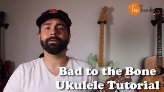 Bad to the Bone - George Thorogood - Slide Blues Ukulele Tutorial