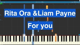 "Liam Payne & Rita Ora *For You"" (Fifty Shades Freed Soundtrack) Piano Cover"