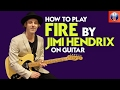 How to Play Fire by Jimi Hendrix on Guitar - Jimi Hendrix Song Lesson