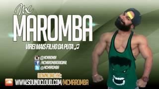 MC Maromba - Virei Mais Filho Da Puta (Prod. MC R1)