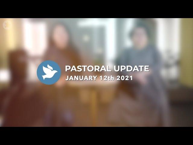 牧者的話 Pastoral Update | January 12th 2021