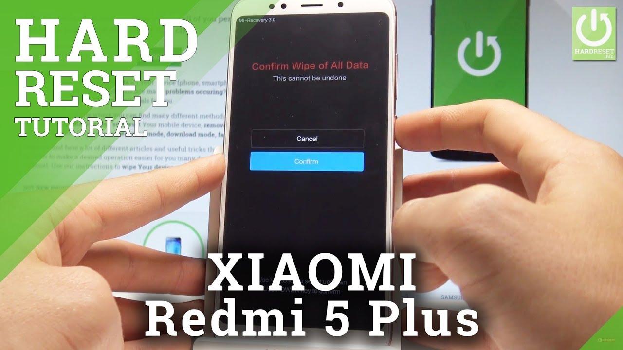 XIAOMI Redmi 5 Plus HARD RESET / Bypass Screen Lock & Fingerprint