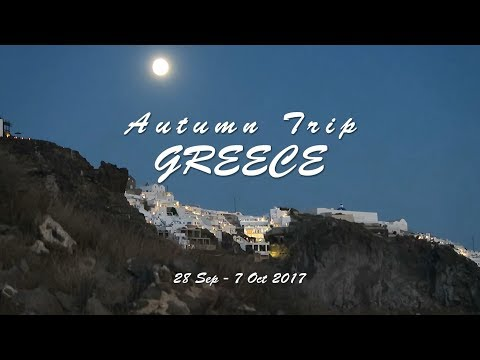 Greece Trip 2017 - Athens, Kalambaka, Thessaloniki, Santorini and Mykonos